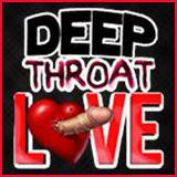 Deep Throat Love
