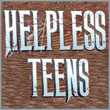 Helpless Teens - Helpless Teens