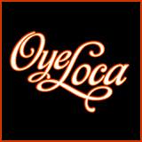 Oye Loca