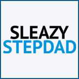 Sleazy Stepdad