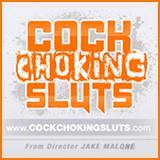 Cock Choking Sluts
