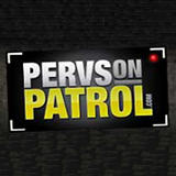 Pervs on Patrol
