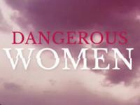 Dangerous Women Digital Playground