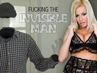 Fucking the Invisible Man MILFs Like It Big